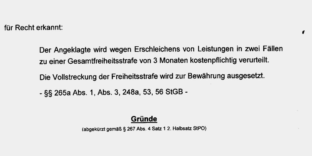 Urteilstenor: Freiheitsstrafe wegen Schwarzfahrens